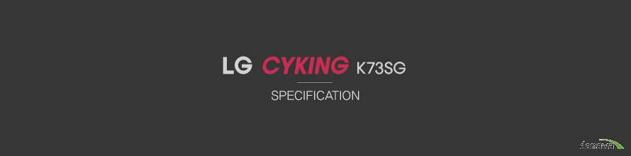 LG CYKING K73SG specification