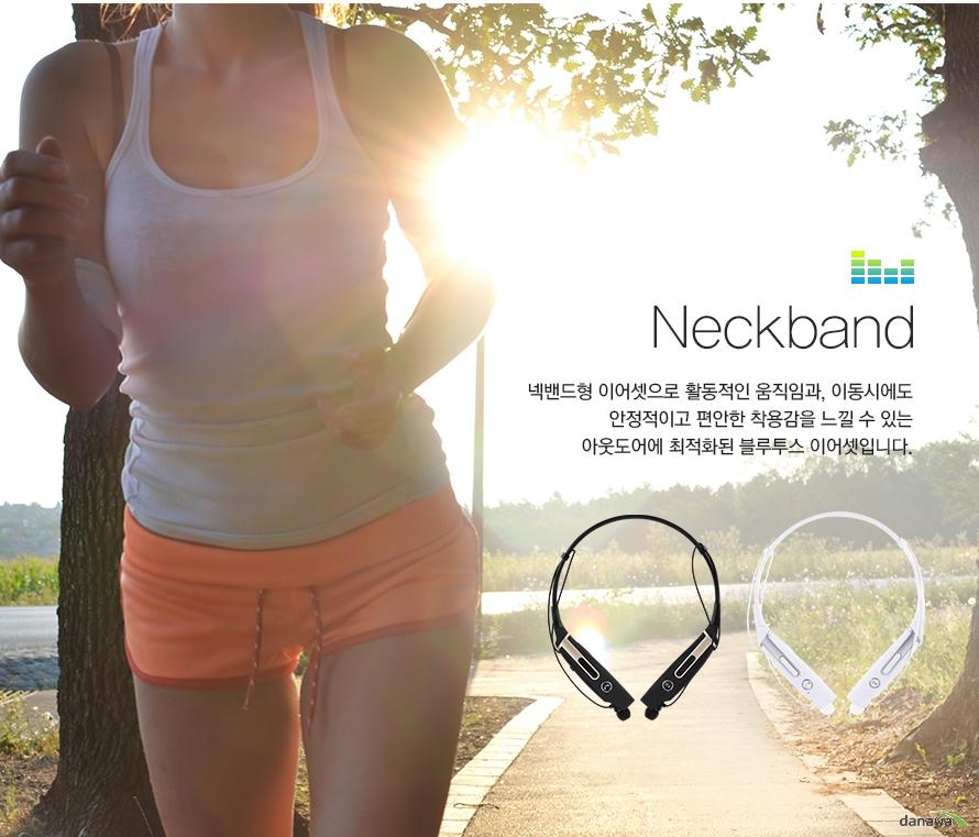 neckband 넥밴드형 이어셋으로 활동적인 움직임과 이동시에도 안정적이고 편안한 착용감을 느낄 수 있는 아웃도어에 최적화된 블루투스 이어셋입니다
