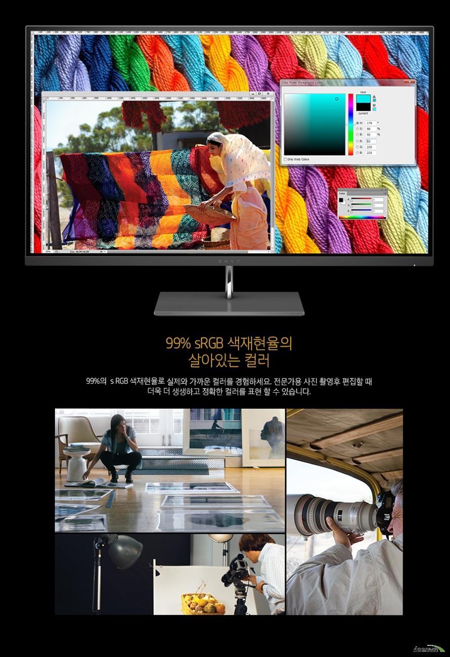 99% sRGB 색재현율의살아있는 컬러99%의  s RGB 색재현율로 실제와 가까운 컬러를 경험하세요. 전문가용 사진 촬영후 편집할 때 더욱 더 생생하고 정확한 컬러를 표현 할 수 있습니다.